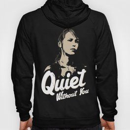 Quiet - Without you Hoody