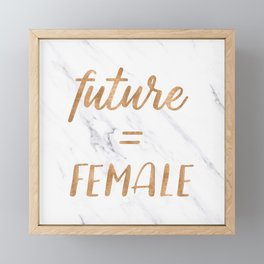 The Future is Female Copper Bronze Gold on Marble Framed Mini Art Print