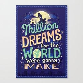A Million Dreams Canvas Print