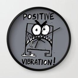 Positive Vibration! Wall Clock