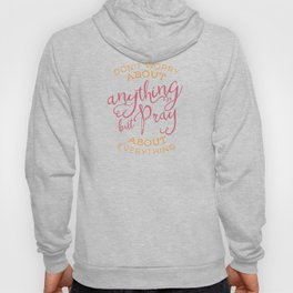 PRAYER OVER WORRY Hoody