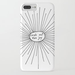 seek out the joy iPhone Case