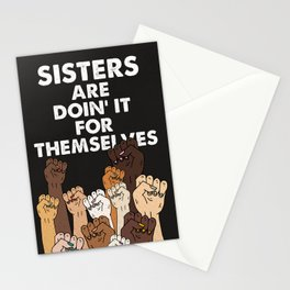 Sisters are doin' it for themselves Stationery Cards
