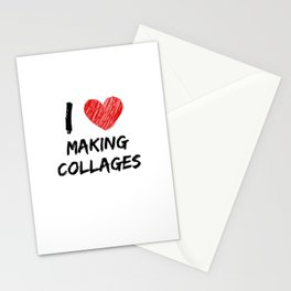 I Love Making Collages Stationery Cards