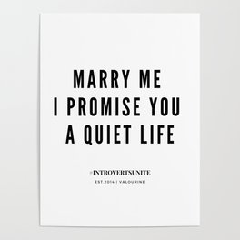 How to propose to an Introvert | Marry me I promise you a quiet life Poster