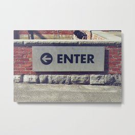 Enter Sign Metal Print