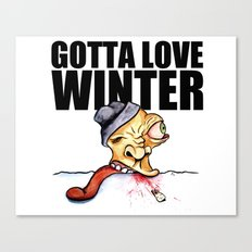 Gotta love winter Canvas Print