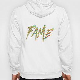 Fame Hoody
