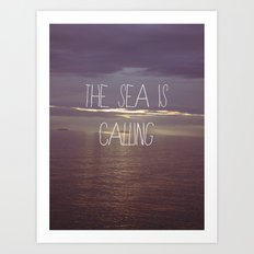The Sea Is Calling Art Print