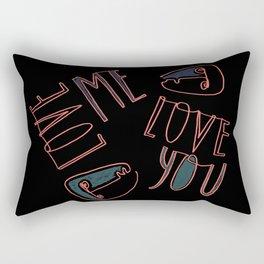 Love Me, Love You Rectangular Pillow