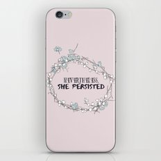 Nevertheless, she persisted iPhone & iPod Skin