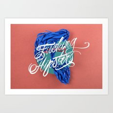 F****** Hipsters - 3D Typography Art Print
