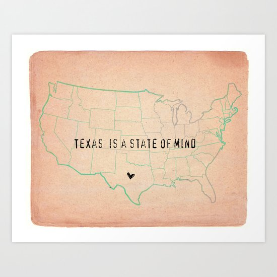 Texas is a State of Mind Art Print