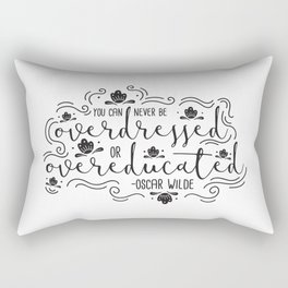 Overdressed or Overeducated Rectangular Pillow