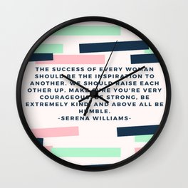 Serena Williams On Women Supporting Each Other 6 Wall Clock