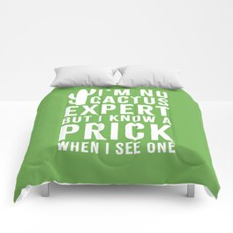 No Cactus Expert Funny Quote Comforters