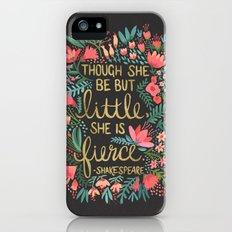Little & Fierce on Charcoal iPhone (5, 5s) Slim Case