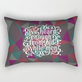 I've Had Enough Rectangular Pillow