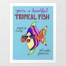Leslie Knope Compliments: Tropical Fish  Art Print