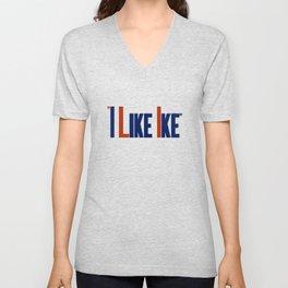 We Like Ike -- Eisenhower Election Poster Unisex V-Neck