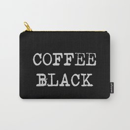 Coffee Black Carry-All Pouch