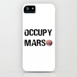 OCCUPY MARS iPhone Case