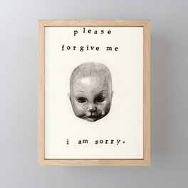 please forgive me / i am sorry. Framed Mini Art Print