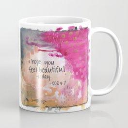 Feel beautiful today Coffee Mug