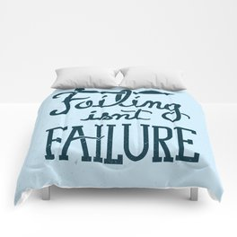 Failure Isn't Failing Comforters