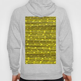 AWESOME, use caution / 3D render of awesome warning tape Hoody