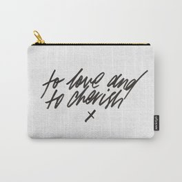 To Love and To Cherish - wedding vows print Carry-All Pouch