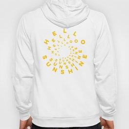 Hello Sunshine #minimal #typography #summervibes Hoody