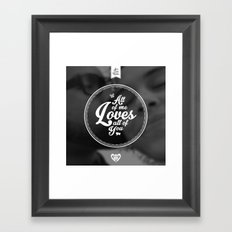 All of Me Loves All of You Framed Art Print