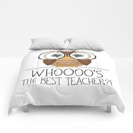 Whoooo's The Best Teacher?! Comforters