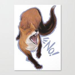 No Fox Canvas Print