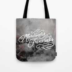 No Mourners, No Funerals Tote Bag