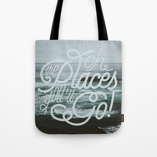 Oh the places you'll go! Tote Bag