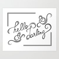 hello darling Art Print