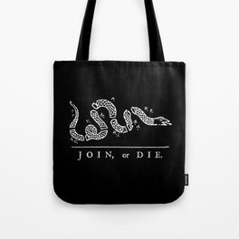 Join or Die in Black and White Tote Bag