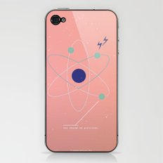 You Charge My Particles iPhone & iPod Skin