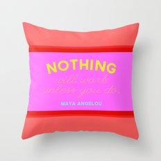 Maya Always Said Throw Pillow