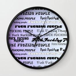 Fuck Fucking People Wall Clock