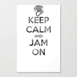 Keep Calm and Jam On Canvas Print
