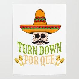 Turn Down Por Que Cinco De Mayo Poster