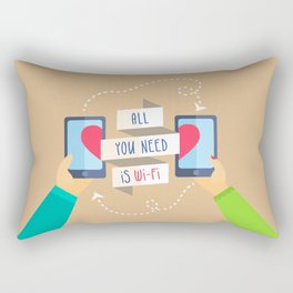 All you need is...) Rectangular Pillow