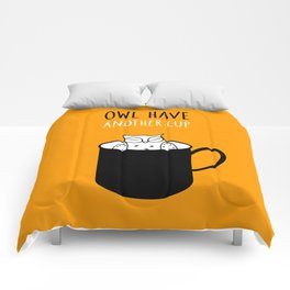 Owl have anoter cup, coffee poster Comforters