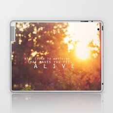 feel alive. Laptop & iPad Skin