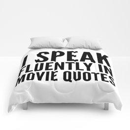 I SPEAK FLUENTLY IN MOVIE QUOTES Comforters
