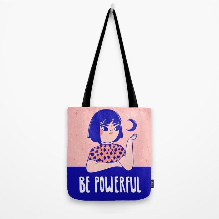 Be Powerful Tote Bag
