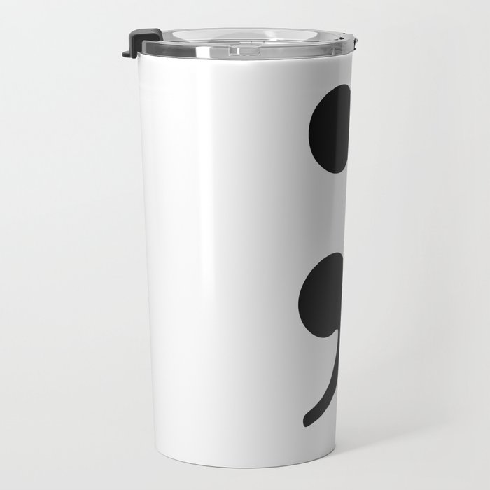 Semicolon Fight depression Travel Mug